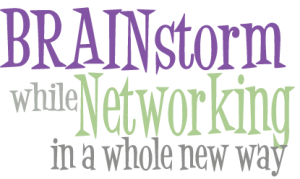 Brainstorm while Networking with Pamela Grossman of In the Present